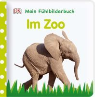 Dorling Kindersley Mein Fühlbilderbuch - Zoo (66462285)