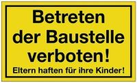 Hinweiszeichen Betreten der Baustelle verboten L250xB150 mm gelb schwarz Kunststoff