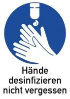 Gebotszeichen ASR A1.3/DIN EN ISO 7010 Hände desinfizieren nicht vergessen Kunststoff
