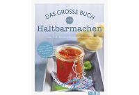 NGV Das gr.Buch vom Haltbarmachen (0/20/1794300/FSM)